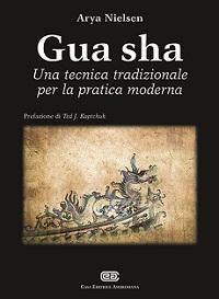 Gua sha - Una tecnica tradizionale per la pratica moderna